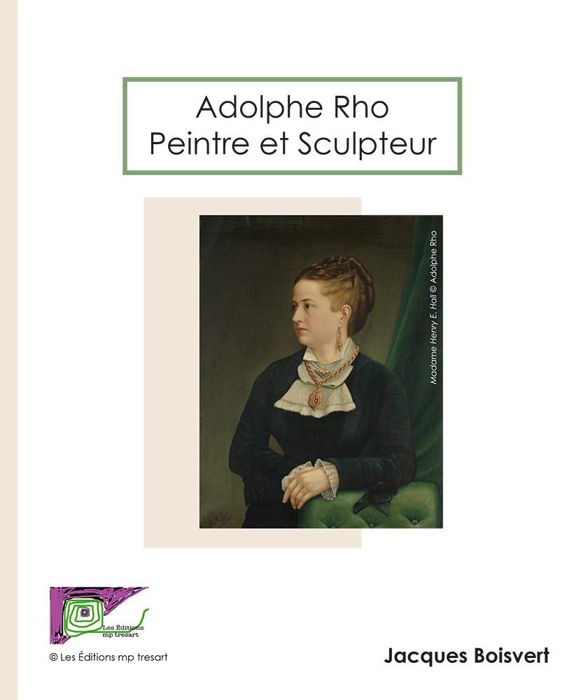 Les Éditions mp tresart lance un livre sur Adolphe Rho