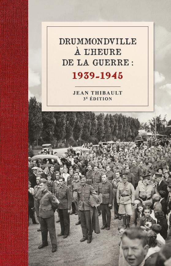 Produire pour la guerre : Drummondville 1939-1945